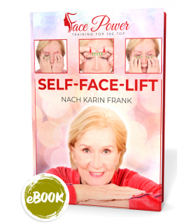 Self-Face-Lift nach Karin Frank E-Book